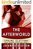 The Afterworld: Spring Gluttony (Sinful Seasons Collection Book 2)