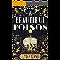 A Beautiful Poison (English Edition)
