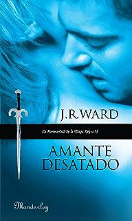 Amante Desatado (La Hermandad de la Daga Negra 5) (Spanish Edition)