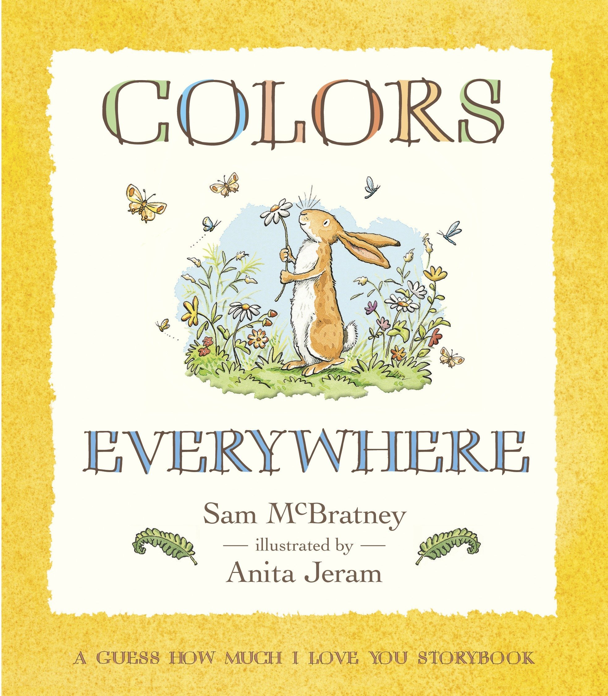 Read Online Colors Everywhere: A Guess How Much I Love You Storybook ebook