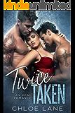 Twice Taken: An MFM Romance