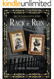 Rack & Ruin (The Victorian Detectives Book 4)