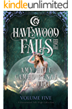 Havenwood Falls High Volume Five (Havenwood Falls High Collections Book 5)
