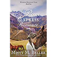 A Pony Express Romance (Wyoming Mountain Tales Book 1)