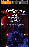 ARTEMISA LOS REGISTROS OCULTOS (TRILOGÍA ARTEMISA nº 2)