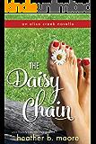 The Daisy Chain (Aliso Creek Series Book 3)