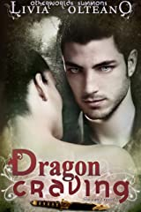 Dragon Craving (Otherworlds Summons Book 2)