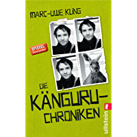 Die Känguru-Chroniken: Ansichten eines vorlauten Beuteltiers (Die Känguru-Werke 1) (German Edition)