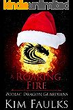 A Roaring Fire (Zodiac Dragon Guardians Book 4)