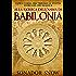 Alla ricerca dell'anima di Babilonia - L'epica corsa per trovare la statua d'oro del Dio Marduk