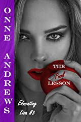 The Final Lesson (Educating Lisa #3) Kindle Edition