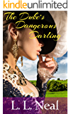 The Duke's Dangerous Darling (Tumbling Green Book 1) (English Edition)