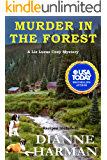Murder in the Forest: A Liz Lucas Cozy Mystery (Liz Lucas Cozy Mystery Series Book 12)