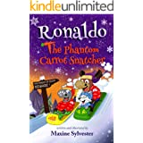 Ronaldo: The Phantom Carrot Snatcher: An Illustrated Early Readers Chapter Book for Kids 7-9 (Ronaldo's Flying Adventures 2)