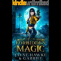 Forbidden Magic (Stolen Magic Book 4)