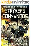 Stryker's Commandos: Episode 1: Dropzone