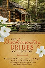 The Backcountry Brides Collection: Eight 18th Century Women Seek Love on Colonial America's Frontier Kindle Edition