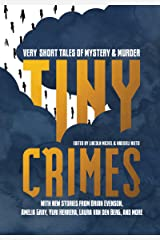 Tiny Crimes: Very Short Tales of Mystery and Murder Paperback