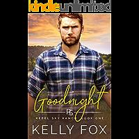 Goodnight: An M/M Bisexual Awakening Romance (Rebel Sky Ranch Book 1)