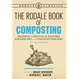 The Rodale Book of Composting, Newly Revised and Updated: Simple Methods to Improve Your Soil, Recycle Waste, Grow Healthier