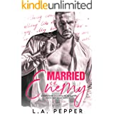 Married To The Enemy: A Forbidden Billionaire Romance (Haven Isle Book 1)