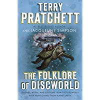 The Folklore of Discworld: Legends, Myths, and Customs from the Discworld with Helpful Hints from Planet Earth