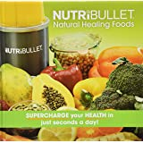 NUTRiBULLET The Official  Natural Healing Recipe Book - Green