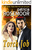 Torch Job (Double Trouble Book 2)