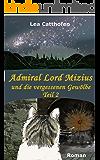 Admiral Lord Mizius und die vergessenen Gewölbe,Teil 2