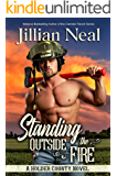 Standing Outside the Fire: A runaway bride, best friends to lovers, firefighter, hot contemporary western romance (Holder County Book 2)