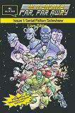 Serial Fiction Sideshow: Volume 1 (In a Galaxy Far, Far AwRy)