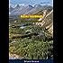 Alaska Sourdough: The Story of Slim Williams