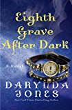 Eighth Grave After Dark: A Novel (Charley Davidson Book 8)