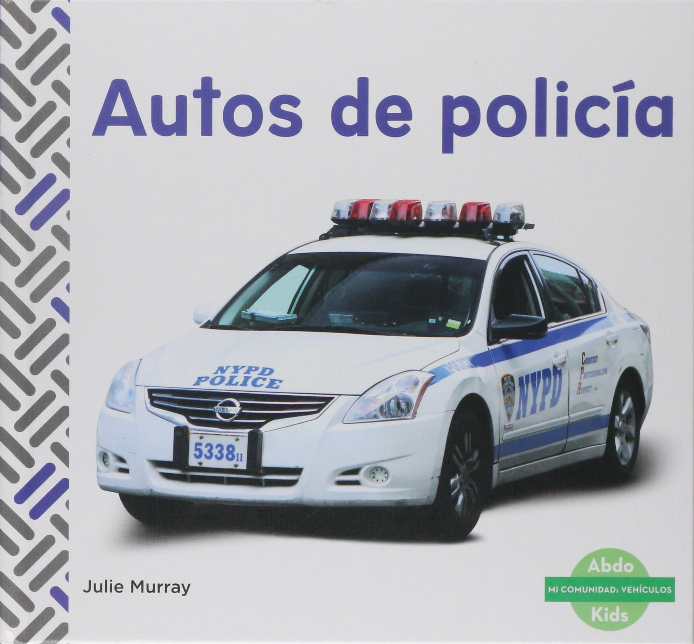 Autos de Policía (Police Cars) (Mi Comunidad: Vehiculos (My