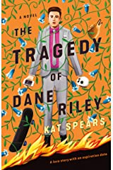 The Tragedy of Dane Riley: A Novel Kindle Edition