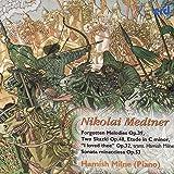 Medtner: Piano Music, Volume 6