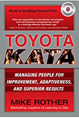 Toyota Kata: Managing People for Improvement, Adaptiveness and Superior Results Kindle Edition