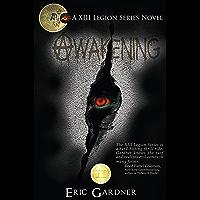Awakening (Thirteenth Legion Series Book 2) (English Edition)