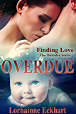 Overdue (Finding Love ~ The Outsider Series Book 8)