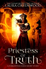 Priestess of Truth: A Forgotten Gods Short Story Kindle Edition