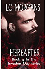 Hereafter: Book 4 in the Invasion Day series Kindle Edition