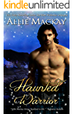 Haunted Warrior (Highland Ghostbuster Series Book 1)