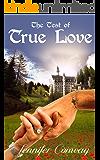 The Test of True Love (True Love Series Book 1)