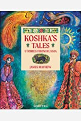 Koshka's Tales: Stories from Russia Kindle Edition