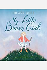 My Little Brave Girl Kindle Edition