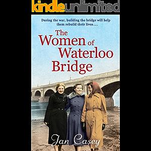 The Women of Waterloo Bridge: the heart-wrenching WW2 saga of 2020