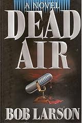 Dead Air: A Novel Paperback