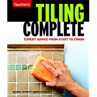 Tiling Complete: Tagline: Expert Advice from Start to Finish