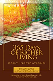 365 Days of Richer Living: Daily Inspirations (How to Use Your Mind Power for More Successful Living)