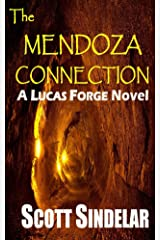 The Mendoza Connection (A Lucas Forge Novel Book 1) Kindle Edition